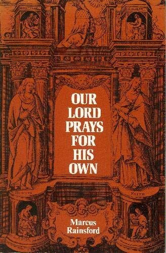 Our Lord Prays for His Own By Marcus Rainford