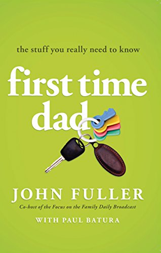 First Time Dad By John Fuller