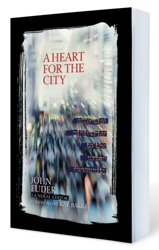 A Heart For The City By John Dr. Fuder