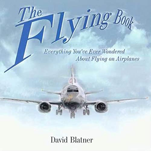 The Flying Book By David Blatner