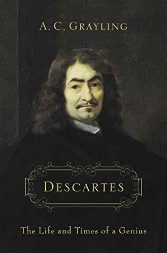 Descartes By A C Grayling (New College of the Humanities London)