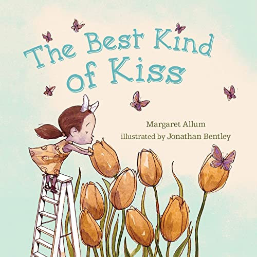 The Best Kind of Kiss By Margaret Allum
