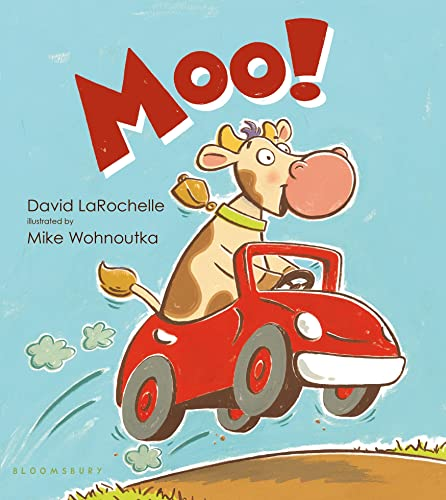 Moo! By Illustrated by Mike Wohnoutka