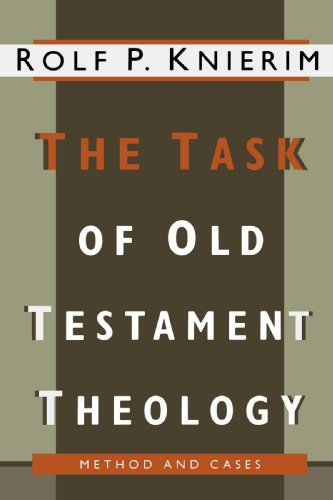 The Task of Old Testament Theology By Rolf P. Knierim