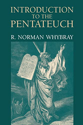 Introduction to the Pentateuch By R. N. Whybray