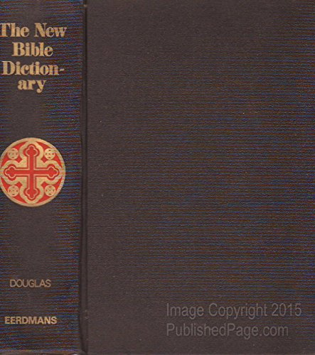 New Bible Dictionary By Edited by J D Douglas