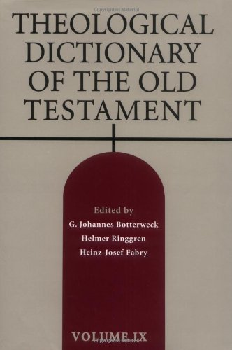 Theological Dictionary of the Old Testament By Edited by G. Johannes Botterweck