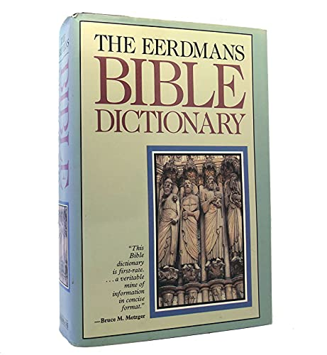 The Eerdmans Bible Dictionary By Allan C. Myers