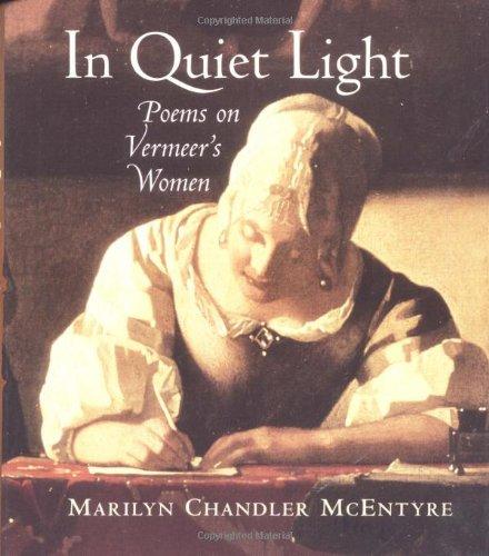 In Quiet Light By Marilyn Chandler McEntyre