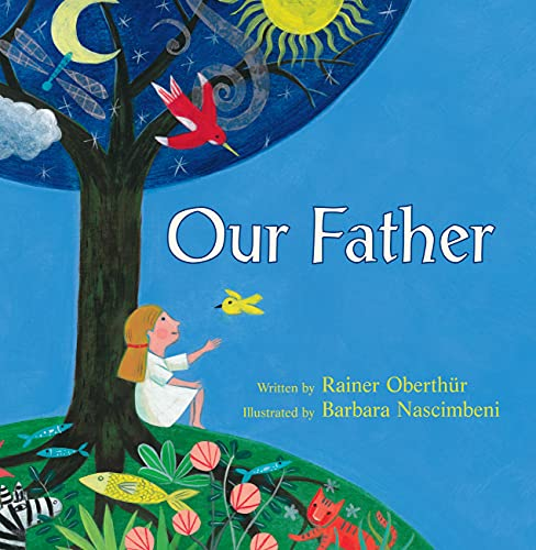 Our Father By Rainer Oberthur