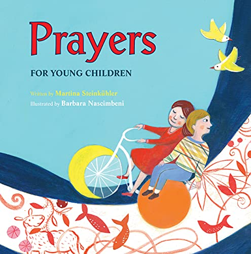 Prayers for Young Children By Martina Steinkuhler