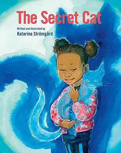 The Secret Cat By Katarina Stromgard