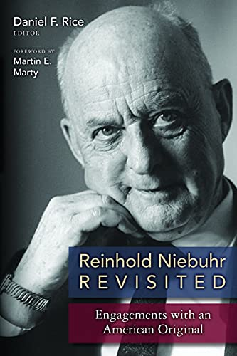 Reinhold Niebuhr Revisited By Edited by Daniel F. Rice