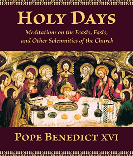 Holy Days By Pope Benedict