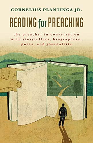 Reading for Preaching By Cornelius Plantinga