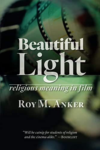 Beautiful Light By Roy M. Anker
