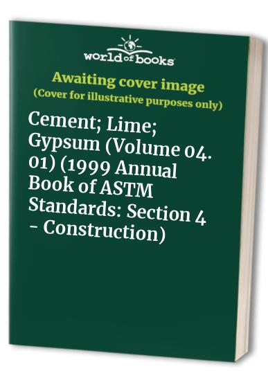 1999 Annual Book of ASTM Standards: Section 4 - Construction
