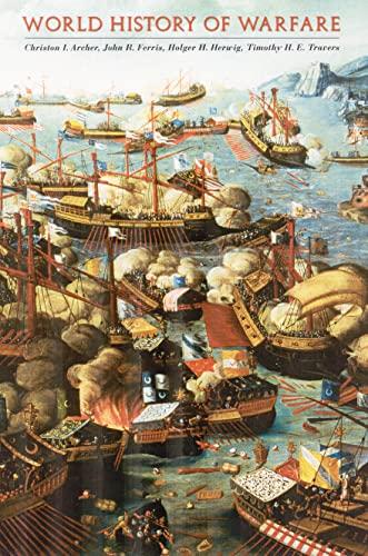 World History of Warfare By Christon I. Archer
