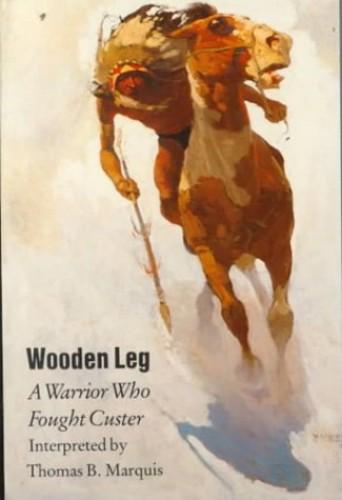 Wooden Leg By Thomas B. Marquis