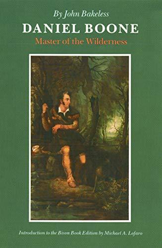 Daniel Boone By John Bakeless