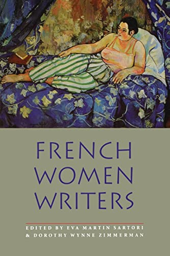 French Women Writers By Edited by Eva Martin Sartori