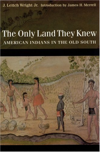 The Only Land They Knew By J. Leitch Wright