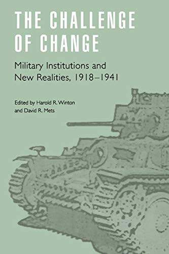 The Challenge of Change By Edited by Harold R. Winton