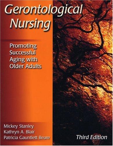 Gerontological Nursing By Mickey Stanley