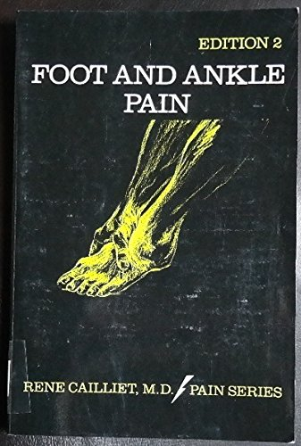 Foot and Ankle Pain (Pain Series) By Ren'e Cailliet