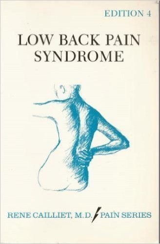 Low Back Pain Syndrome by Ren'e Cailliet