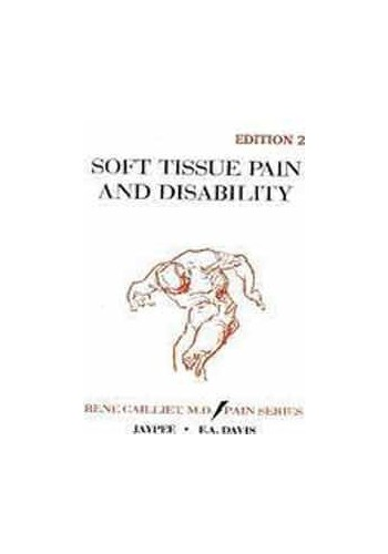 Soft Tissue Pain and Disability (Pain Series) By Ren'e Cailliet