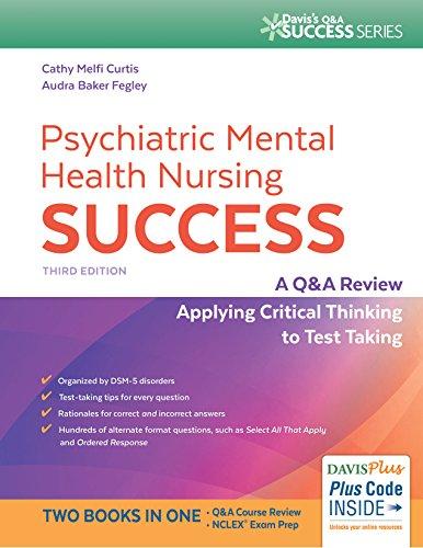 Psychiatric Mental Health Nursing Success, 3e By Curtis