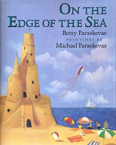 Paraskevas B. & M. : on the Edge of the Sea (HB) By Betty Paraskevas