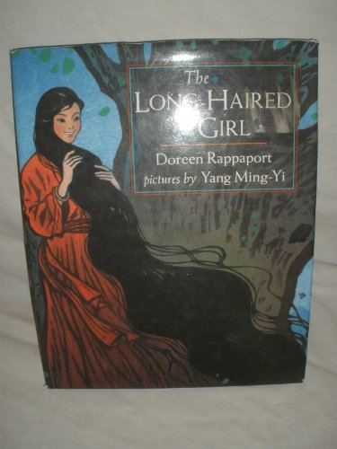 The Long-Haired Girl By Doreen Rappaport