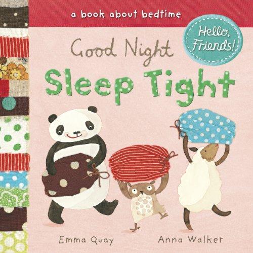 Good Night, Sleep Tight By Emma Quay