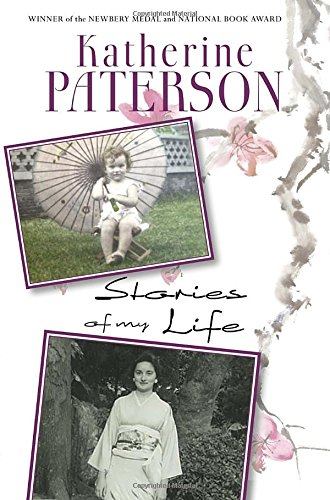 Stories of My Life By Katherine Paterson