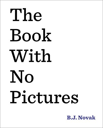 The Book with No Pictures von B. J. Novak
