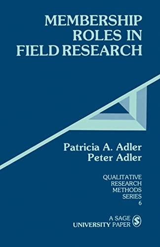 Membership Roles in Field Research By Peter N. Adler