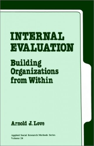 Internal Evaluation By Arnold J. Love