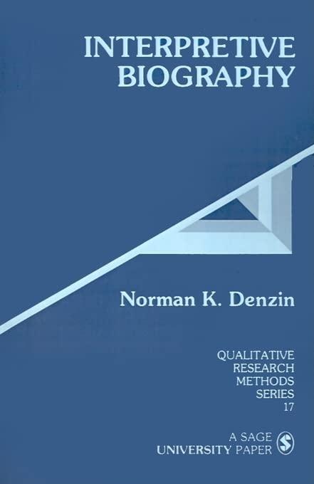 Interpretive Biography By Norman K. Denzin