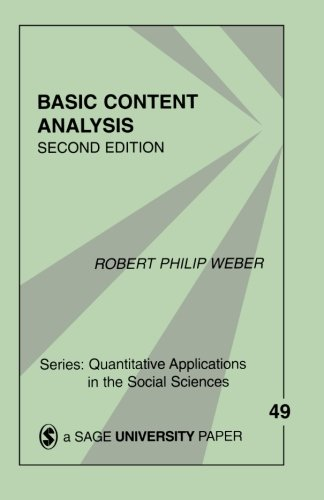 Basic Content Analysis (Quantitative Applications in the Social Sciences) By Edited by Robert Philip Weber