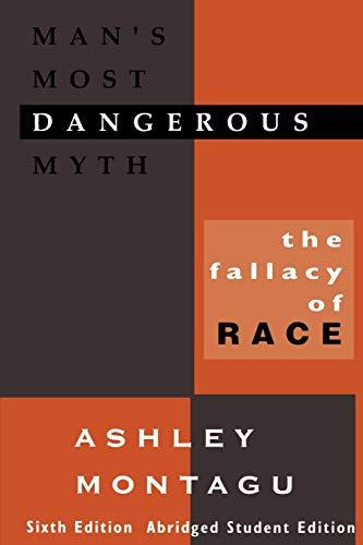 Man's Most Dangerous Myth By Ashley Montagu