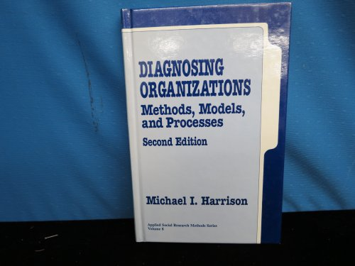 Diagnosing Organizations By Dr. Michael I. Harrison