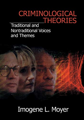 Criminological Theories By Imogene L Moyer