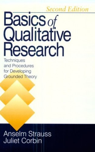 Basics of Qualitative Research By Anselm Strauss