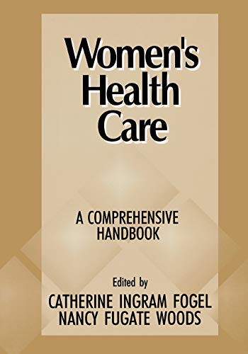 Women's Health Care By Edited by Catherine Ingram Fogel