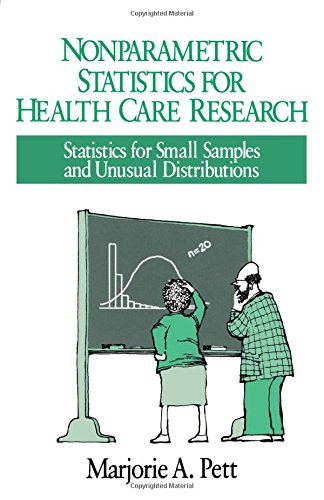 Nonparametric Statistics in Health Care Research By Marjorie A. Pett