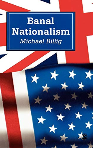 Banal Nationalism By Prof. Michael Billig