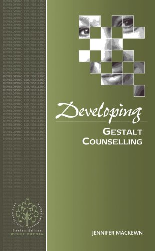Developing Gestalt Counselling (Developing Counselling series) By Jennifer Mackewn