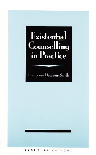 Existential Counselling in Practice By Emmy Van Deurzen-Smith